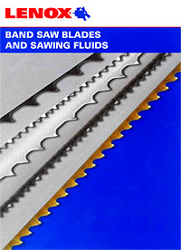 Lenox Band Saw Blades and Sawing Fluids